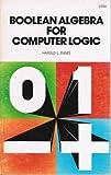Boolean Algebra for Computer Logic, Harold E. Ennes, 0672215543