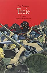 Troie : La guerre toujours recommencée