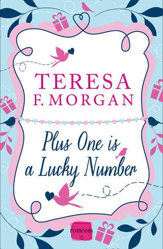 Read Online Plus One is a Lucky Number (Harperimpulse Romcom) pdf
