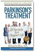 Parkinson's Treatment Portuguese Edition: 10 Secrets to a Happier Life:: Parkinson's Disease Portuguese
