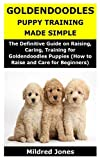 Goldendoodles Puppy Training Made Simple: The