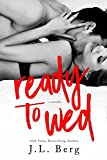 Ready to Wed (The Ready Series)