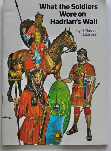 What the Soldiers Wore on Hadrian's Wall