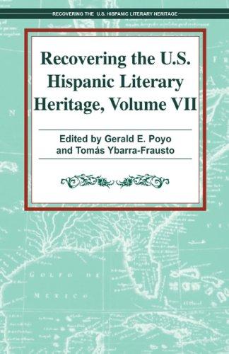 Recovering the U.S. Hispanic Literary Heritage, Volume VII (Recovering the Us Hispanic Literary Heritage)