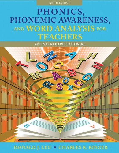 Phonics, Phonemic Awareness, and Word Analysis for Teachers: An Interactive Tutorial (9th Edition)