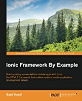 Ionic Framework By Example Front Cover