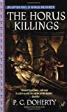 The Horus Killings, P. C. Doherty, 0425182932