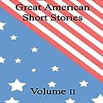 Great American Short Stories: Volume 2   Nathaniel Hawthorne,O. Henry,Mark Twain