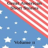 Great American Short Stories: Volume 2
