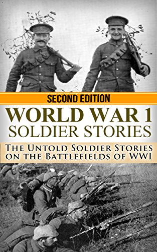Amazon world war 1 soldier stories the untold soldier stories world war 1 soldier stories the untold soldier stories on the battlefields of wwi fandeluxe Choice Image