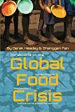 Reflections on the Global Food Crisis : How Did It Happen? How Has It Hurt? and How Can We Prevent the Next One?, Headey, Derek and Fan, Shenggen, 0896291782