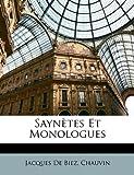 Saynètes et Monologues, Jacques De Biez and Jacques Chauvin, 1141124505
