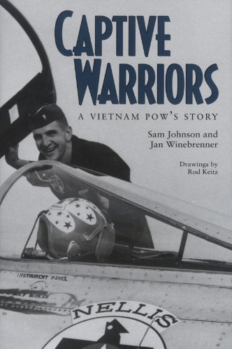 Captive Warriors: A Vietnam POW's Story (Texas A & M University Military History Series 23)