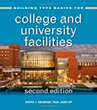 Building Type Basics for College and University Facilities, Neuman, David J., 1118008022