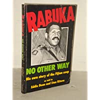 Rabuka: No Other Way; His Own Story of the Fijian Coup