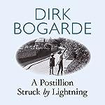 A Postillion Struck by Lightning | Dirk Bogarde