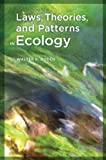 Laws, Theories, and Patterns in Ecology 0th Edition