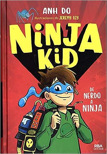 Ninja Kid (Spanish Edition): Anh Do, Lectorum Publications ...