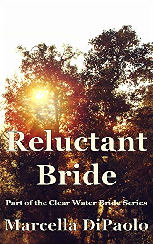 Reluctant Bride (Clear Water Bride Series Book 4)