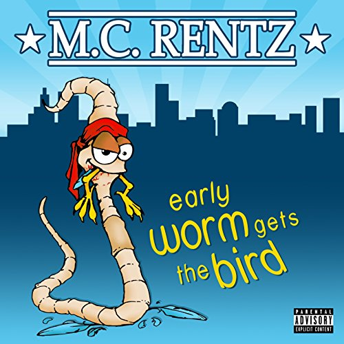 Early Worm Gets the Bird [Explicit] (Bloody Worms)