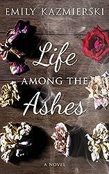 Life Among the Ashes