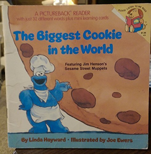 BIGGEST COOKIE WORLD (A Random House pictureback reader) (Biggest Chocolate Chip Cookie In The World)