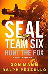 SEAL Team Six: Hunt the Fox (Seak Team Six - Thomas Crocker Thriller)