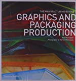 Graphics and Packaging Production, Rob Thompson, 0500289883