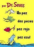 Un Pez, DOS Peces, Pez Rojo, Pez Azul (One Fish, Two Fish, Red Fish, Blue Fish)