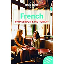 Lonely Planet French Phrasebook & Dictionary 6th Ed.: 6th Edition