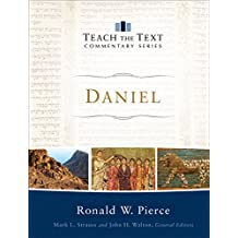Daniel (Teach the Text Commentary Series)