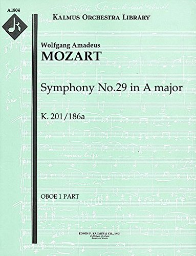 Symphony No.29 in A major, K.201/186a: Oboe 1 and 2 parts (Qty 2 each) [A1804]