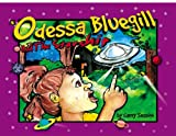 img - for Odessa Bluegill and the Starship book / textbook / text book