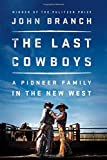 #10: The Last Cowboys: A Pioneer Family in the New West