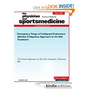 Emergency Triage of Collapsed Endurance Athletes (The Physician and Sportsmedicine) Fred H. Brennan Jr and Francis G. O'Connor