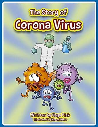 The Story of Corona Virus (English Edition) eBook: Pisk, Maya: Amazon.es: Tienda Kindle