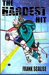 The Hardest Hit: A Sam the Hockey Player Novel
