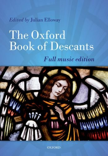 Descant Book - The Oxford Book of Descants: Full music edition