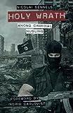 Holy Wrath: Among Criminal Muslims