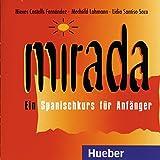 Mirada, 2 Audio-CDs zum Lehr- und Arbeitsbuch (Die Mirada-Familie)