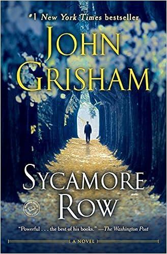 John Grisham Sycamore row