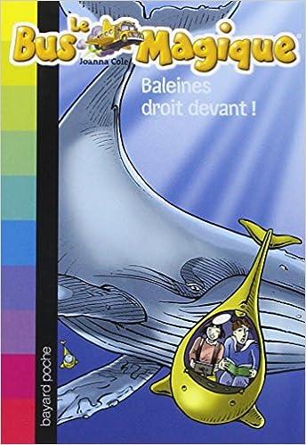 Le Bus Magique, Tome 3 : Baleines droit devant ! epub, pdf