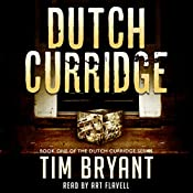 Dutch Curridge | Tim Bryant