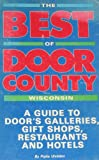 Best of Door County, Voyageur Press Staff, 0960397019