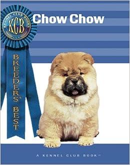 Chow Chow (Breeders' Best: A Kennel Club Book): Samuel