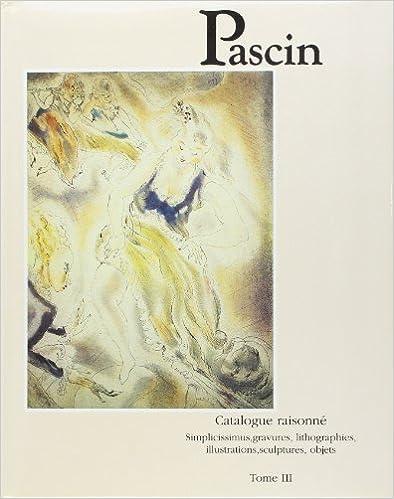 Livre gratuits en ligne Pascin: Catalogue raisonné pdf epub
