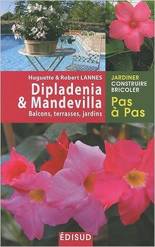 Dipladenia & Mandevilla (Pas à pas): Amazon.es: Lannes, Robert ...