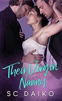 Their Virgin Nanny (Virgins Book 1) by [Daiko, SC]