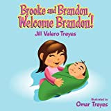 Brooke and Brandon Welcome Brandon, Jill Treyes, 1438919395