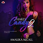 Hard Candy 2: Secrets Uncovered | Amaleka McCall, Buck 50 Productions - producer